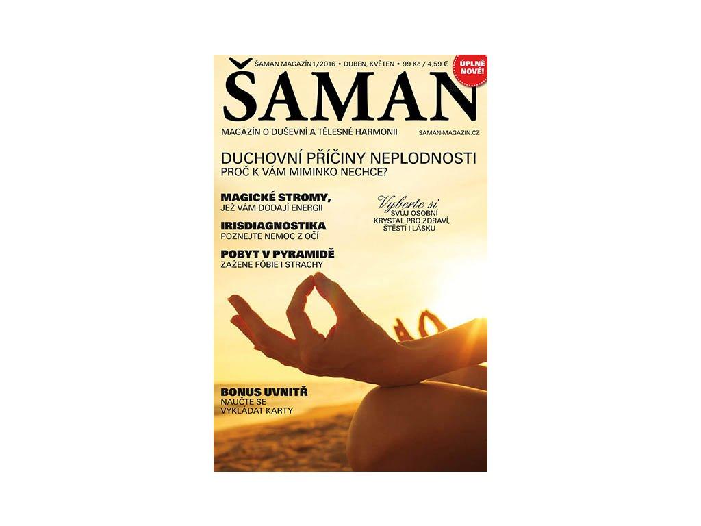 Šaman magazín 1/2016  Obálka časopisu může být v některých místech ohnutá či natržená